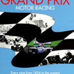 The Complete History of Grand Prix Motor Racing review