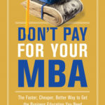 Don't Pay for Your MBA review
